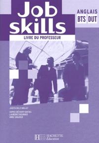 Judith Kelly-Millet et Sophie Béthery-Dostes - Anglais BTS DUT Job Skills - Livre du professeur.
