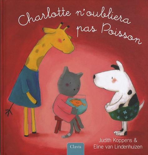 Judith Koppens et Eline Van Lindenhuizen - Charlotte n'oubliera pas Poisson.