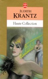 Judith Krantz - Haute collection.