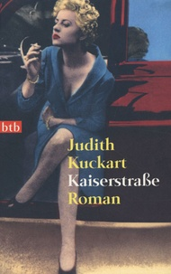 Judith Kuckart - Kaiserstrasse.