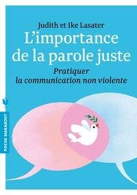 Limportance de la parole juste - Pratiquer la communication non violente.pdf