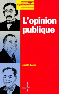 Judith Lazar - L'opinion publique.