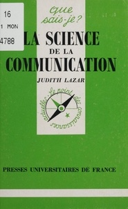 Judith Lazar - La science de la communication.