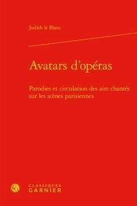 Goodtastepolice.fr Avatars d'opéras - Parodies et circulation des airs chantés sur les scènes parisiennes (1672-1745) Image