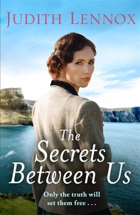 Judith Lennox - The Secrets Between Us.
