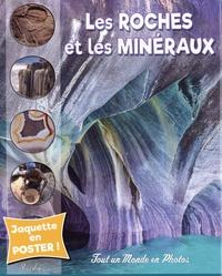Judith Levitan-Dousset - Les roches et les minéraux.