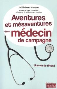 Judith Loeb-Mansour - Aventures et mésaventures d'une médecin généraliste.