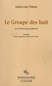 Lemememonde.fr Le Groupe des huit - Huit poètes anglo-québécois, anthologie Image