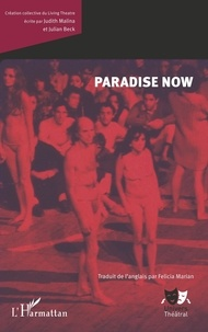 Judith Malina et Julian Beck - Paradise Now.
