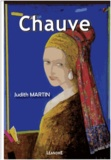 Judith Martin - Chauve.