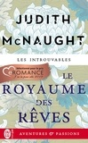 Judith McNaught - Le royaume des rêves.