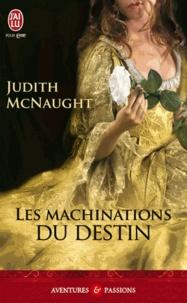 Judith McNaught - Les machinations du destin.