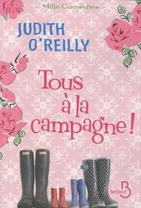 Judith O'Reilly - Tous à la campagne !.