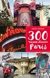 Judith Ritchie - 300 raisons d'aimer Paris.