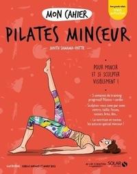 Judith Samama-Patte - Mon cahier Pilates minceur.