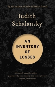 Judith Schalansky et Jackie Smith - An Inventory of Losses.