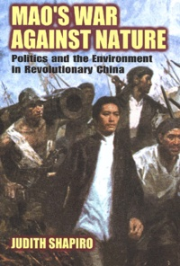 Accentsonline.fr Mao's War Against Nature. Politics and the Environment in Revolutionary China Image