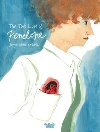 Judith Vanistendael - The Two Lives of Penelope.