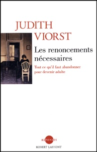 Judith Viorst - Les renoncements nécessaires.