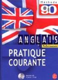 Judith Ward et Claude Caillate - Anglais - Pratique courante. 3 CD audio