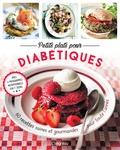 Judith Wills - Petits plats pour diabétiques - 60 recettes saines et gourmandes pour toute l'année.
