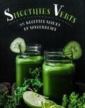 Judith Wills - Smoothies verts - 55 recettes saines et savoureuses.