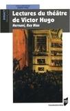 Judith Wulf - Lectures du théâtre de Victor Hugo - Hernani, Ruy Blas.