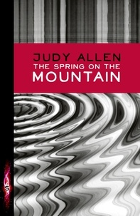 Judy Allen - The Spring On The Mountain.