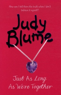 Judy Blume - Just as Long as We're Together.