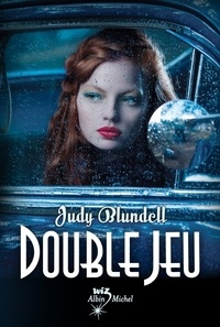 Judy Blundell et Judy Blundell - Double jeu.