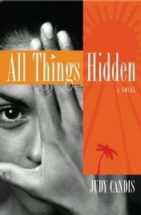 Judy Candis - All Things Hidden.