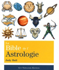 Judy Hall - La Bible de l'Astrologie.