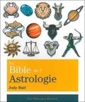 Judy Hall - La bible de l'astrologie.
