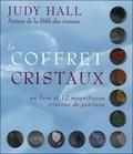 Judy Hall - Le coffret des cristaux - Un livre et 12 magnifiques cristaux de guérison.