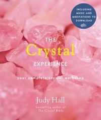Judy Hall - The Crystal Experience - Your Complete Crystal Workshop in a Book.