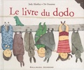 Judy Hindley et Tor Freeman - Le livre du dodo.
