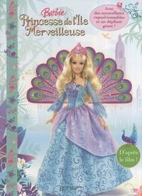 Judy Katschke et Cliff Ruby - Barbie Princesse de l'île Merveilleuse - Un livre panoramique avec des autocollants.