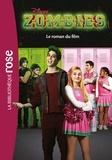 Judy Katschke - Z-o-m-b-i-e-s - Le roman du film.