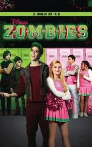 Zombies- Le roman du film - Judy Katschke pdf epub