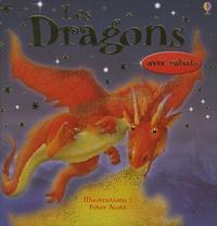 Judy Tatchell et Peter Scott - Les Dragons.
