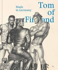 Juerg Judin - Tom of Finland - Made in Germany.