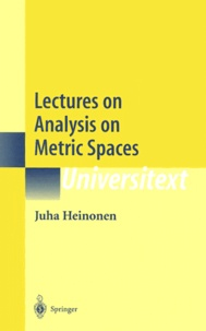 Juha Heinonen - Lectures on Analysis on Metric Spaces.