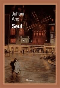 Juhani Aho - Seul.