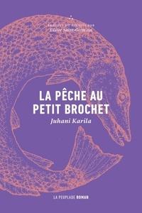 Juhani Karila - La pêche au petit brochet.