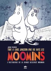 Tove et Lars Jansson, une vie avec les Moomins - Lhistorique de la bande dessinée Moomin.pdf