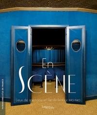 Juile Faure - EN SCÈNE - LIEUX DE SPECTACLE EN ILE-DE-FRANCE 1910-194 - ENSCÈNE-LIEUXDESPECTACLEENILE-DE-FRANCE1910-194.