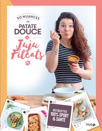 Télécharger ebook gratuit rar 50 nuances de patate douce en francais  par Juju Fitcats