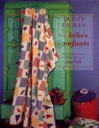 Goodtastepolice.fr Quilts faciles pour bébés et enfants - Des projets séduisants à réaliser rapidement Image