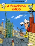 Jul et  Achdé - A Lucky Luke Adventure Tome 71 : A Cowboy in Paris.
