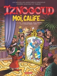 Jul et Laurent Vassilian - Iznogoud Tome 31 : Moi, calife....